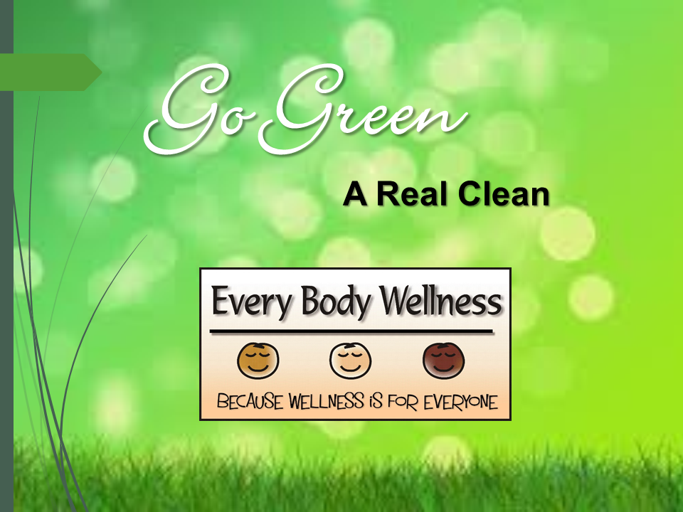 Go Green - A Real Clean Presentation