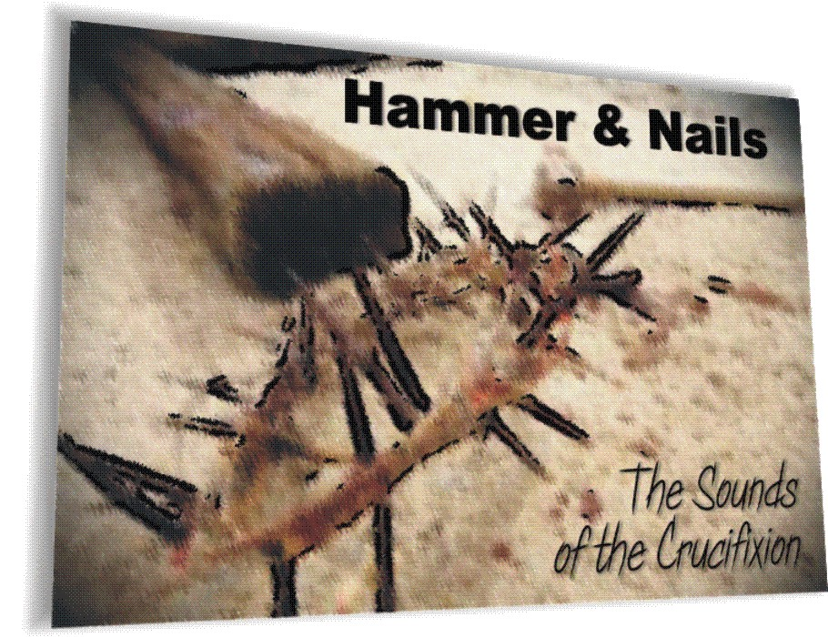 Hammer & Nails (Dramatic Production)