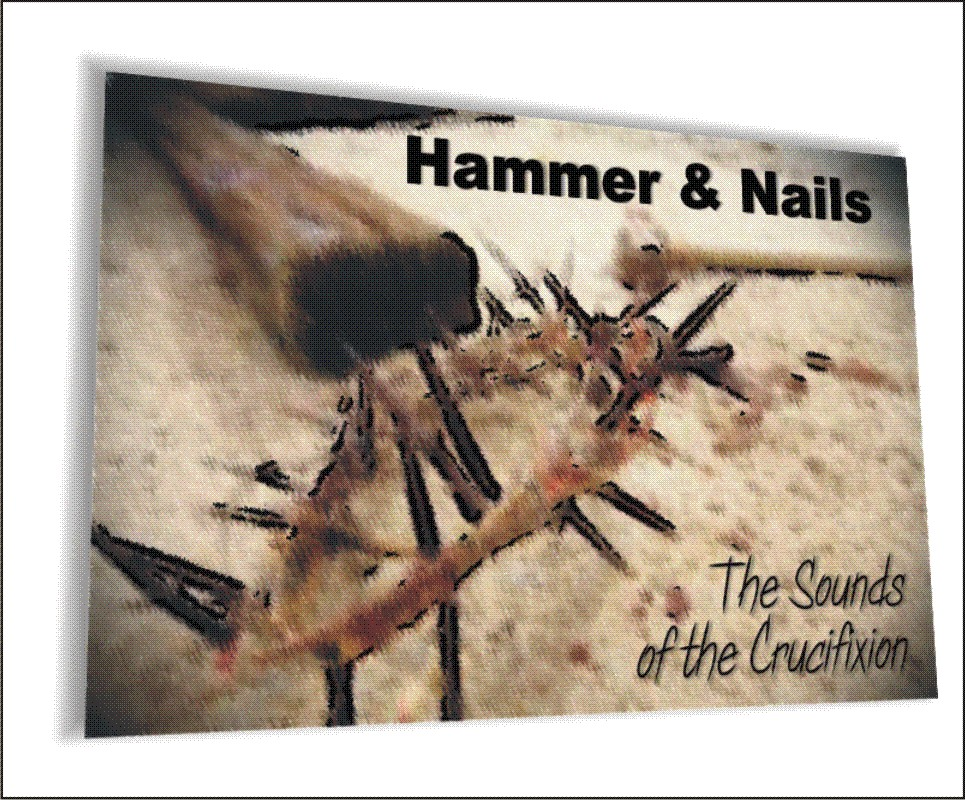 Hammer & Nails, a Stage Play
